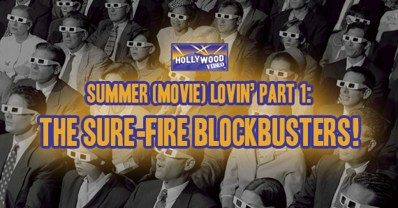 HV 04-30-13 summer blockbusters copy